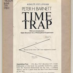 Time trap : with an introduction : open structure for a philosophical experiment