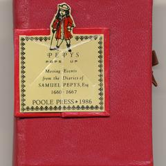 Pepys pops up : moving events from the diaries of Samuel Pepys, esq. 1660-1667