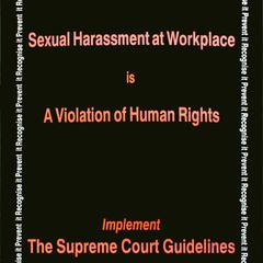 Sexual harassment at the workplace is a violation of human rights