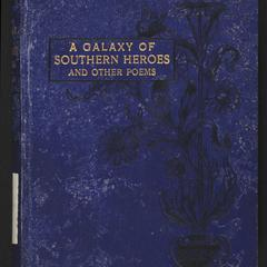 A galaxy of southern heroes and other poems