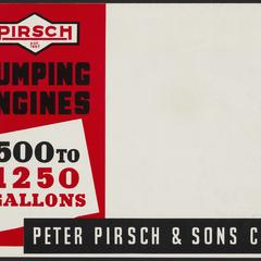 Pirsch pumping engines : 500 to 1250 gallons
