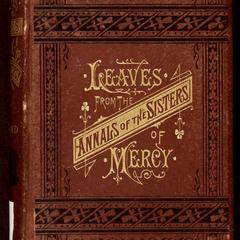 Leaves from the annals of the Sisters of mercy