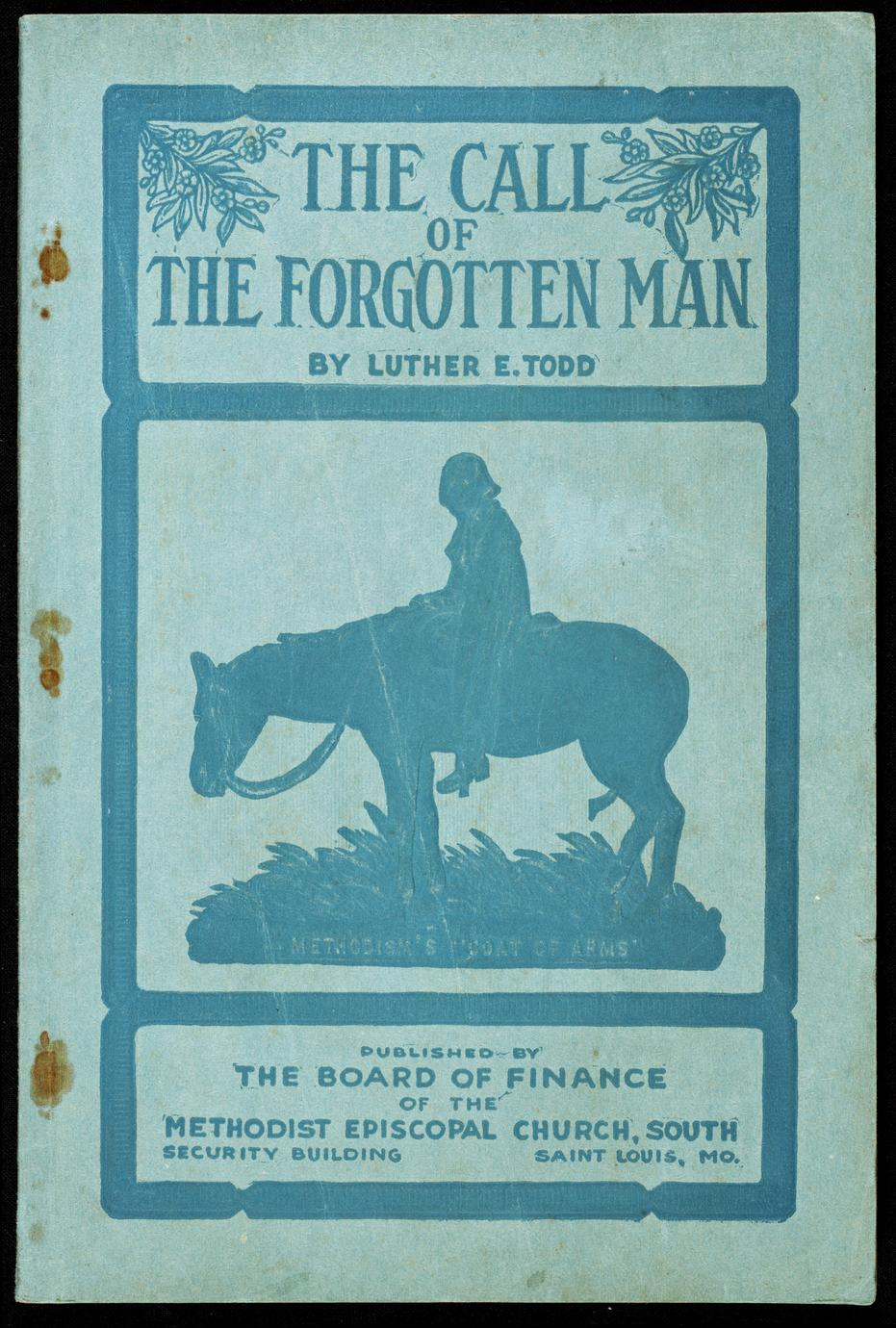 The call of the forgotten man