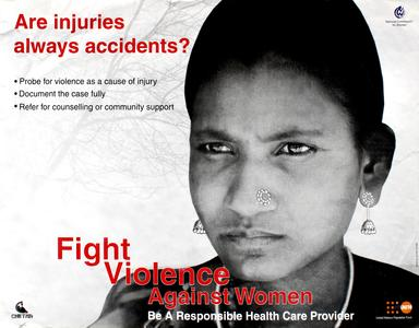 Are injuries always accidents? Fight violence against women, be a responsible health care provider