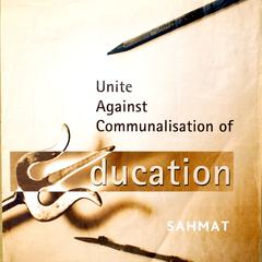 Unite against communalisation of education