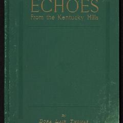 Echoes from the Kentucky hills : personal and descriptive poems