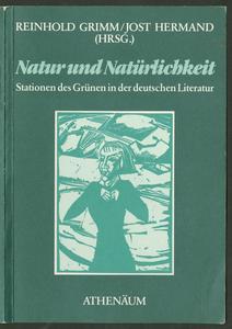 Natur und Natürlichkeit : Stationen des Grünen in der deutschen Literatur