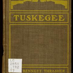 Tuskegee : its story and its work