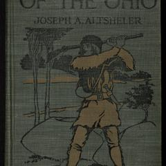 The riflemen of the Ohio : a story of early days along the beautiful river