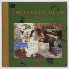 The golden mean : in which the extraordinary correspondence of Griffin & Sabine concludes