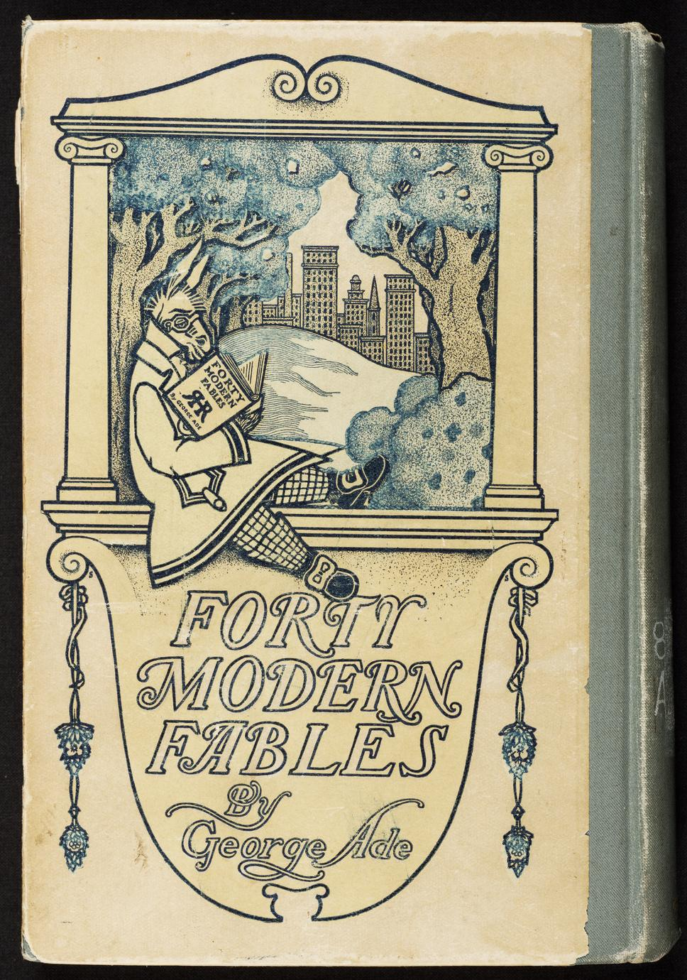 Forty modern fables (1 of 4)