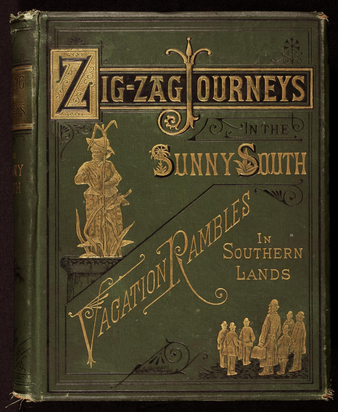 Zigzag journey in the sunny South ; or, Wonder tales of early American history (1 of 4)