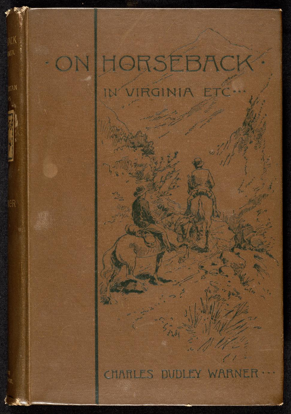 On horseback : a tour in Virginia, North Carolina and Tennessee : with notes of travel in Mexico and California (1 of 2)