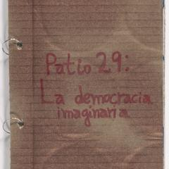 Patio 29 : la democracia imaginaria
