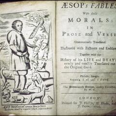Aesop's fables with their morals in prose and verse : grammatically translated, illustrated with pictures and emblems; together with the history of his life and death