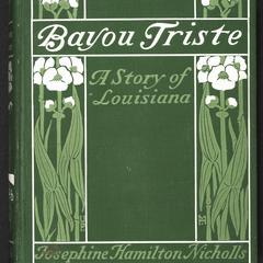 Bayou triste : a story of Louisiana