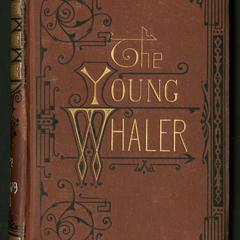 The young whaler; or, Adventures of Archibald Hughson