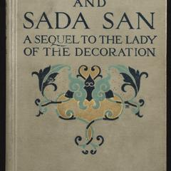 Lady and Sada San ; a sequel to The lady of the decoration