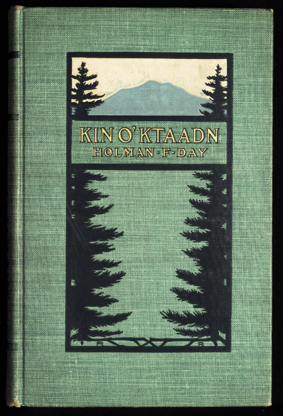 Kin o' Ktaadn : verse stories of the plain folk who are keeping bright the old home fires up in Maine (1 of 2)