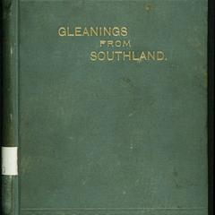 Gleanings from Southland : sketches of life and manners of the people of the South before, during and after the war of  secession, with extracts from the author's journal and epitome of the new South
