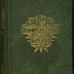 "Sut Lovingood : yarns spun by a ""nat'ral born durn'd fool"" : warped and wove for public wear"