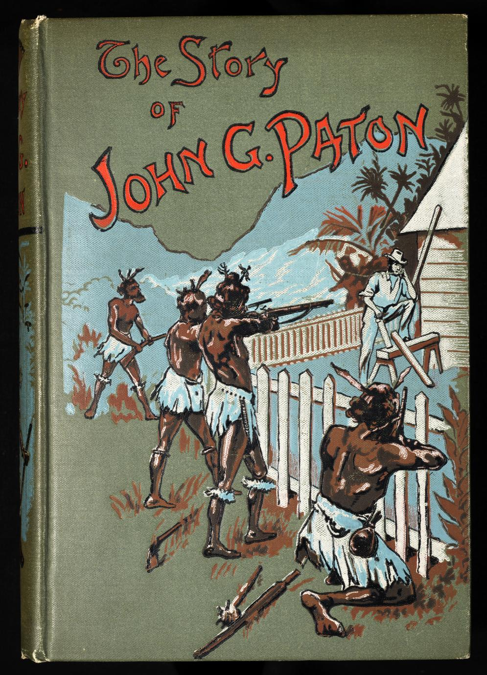 The story of John G. Paton told for young folks, or, Thirty years among South Sea cannibals (1 of 2)