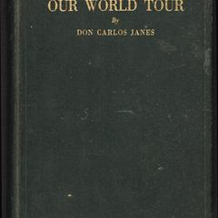 Our world tour : personal observations and experiences on a trip around the world, 1920-1922