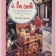 À la carte : an exhibition in smaller portions