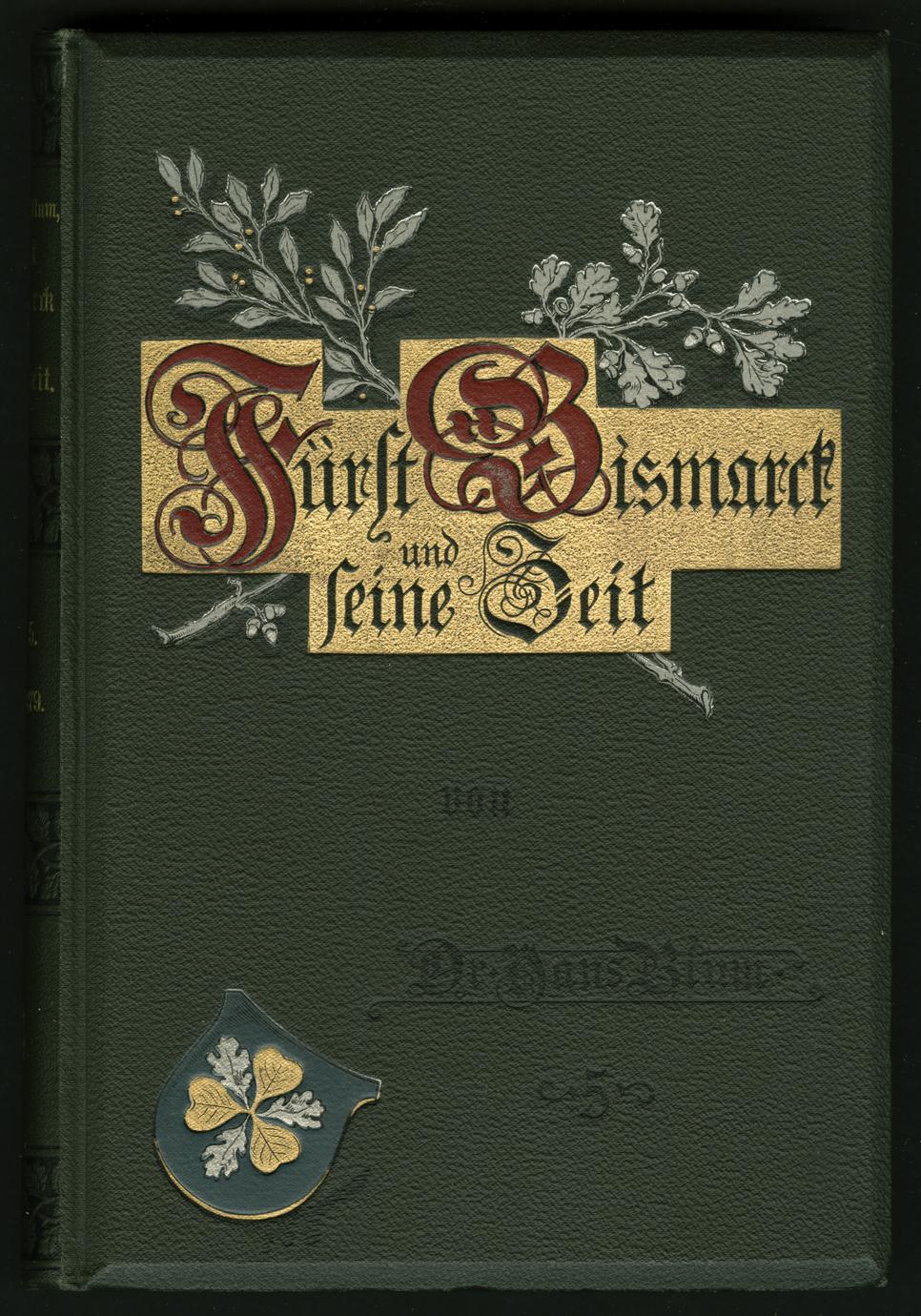 Fürst Bismarck und seine Zeit : v. 5, 1871-1879 (1 of 5)