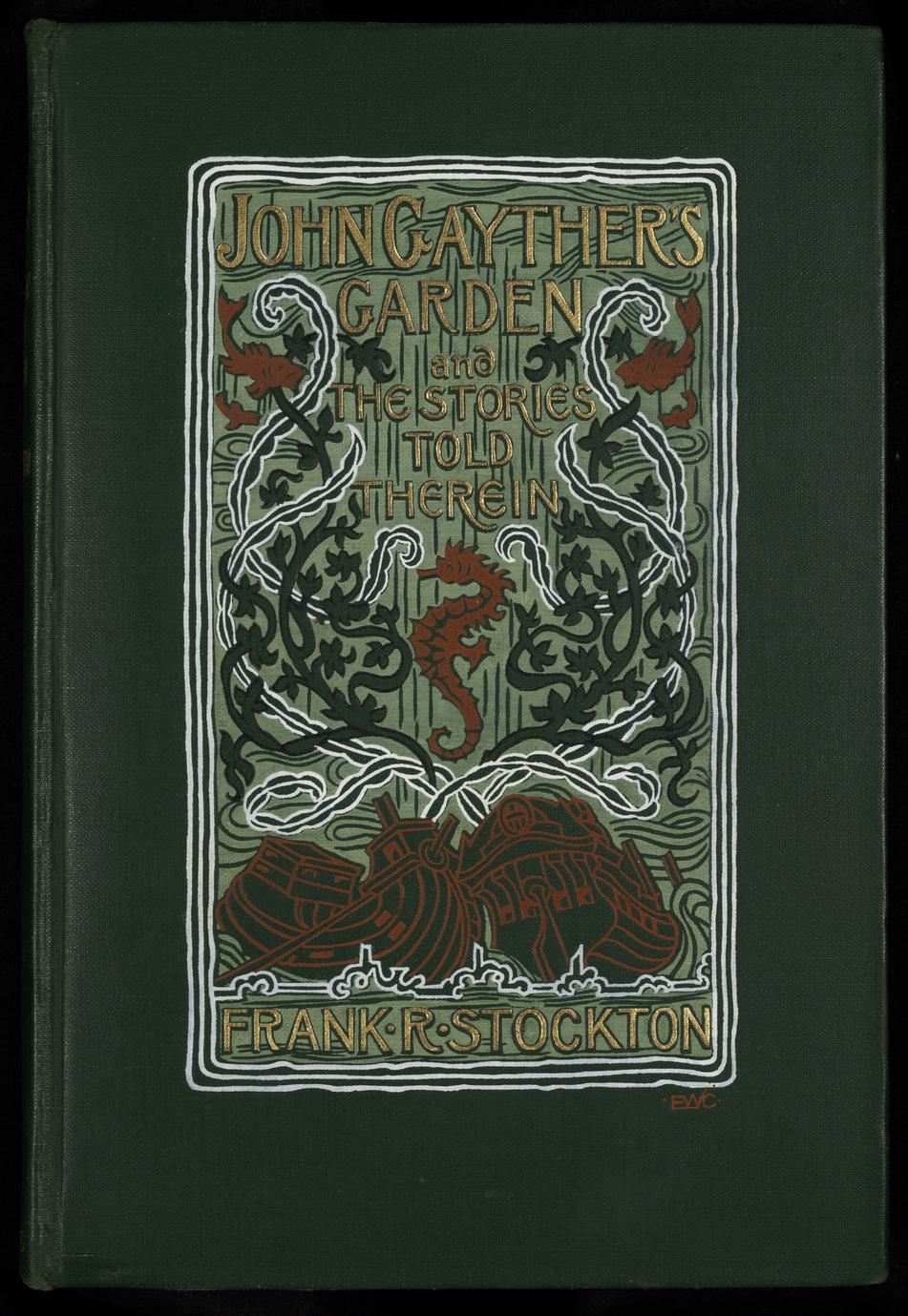 John Gayther's garden : and the stories told therein (1 of 3)
