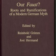 Our Faust? : Roots and ramifications of a modern German myth