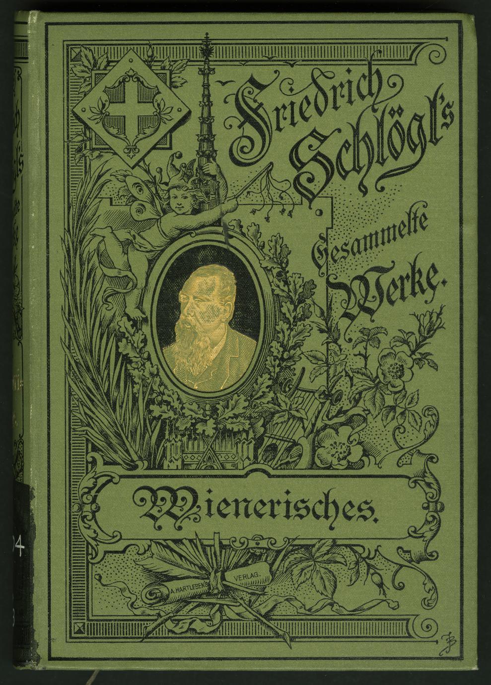 Friedric Schlögl's Gesammelte Schriften : v. 3. Wienerisches (1 of 5)