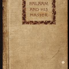 Balaam and his master : and other sketches and stories