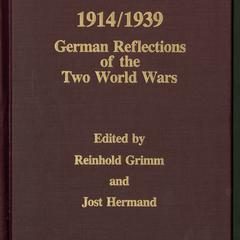 1914/1939 : German reflections of the two World Wars