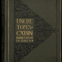 Uncle Tom's cabin ; or, Life among the lowly