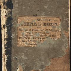 The universal signal book : containing a complete code of signals for the use of merchants' ships of all nations