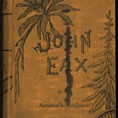 John Eax and Mamelon ; or, The South without the shadow