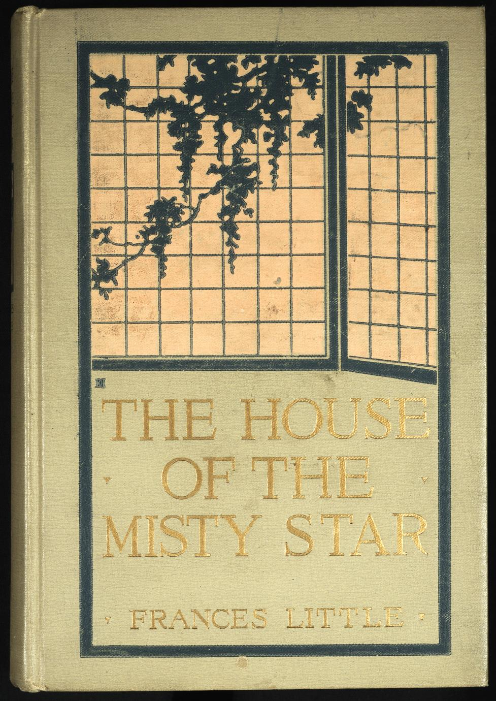 The house of the misty star : a romance of youth and hope and love in old Japan (1 of 3)