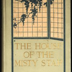 The house of the misty star : a romance of youth and hope and love in old Japan