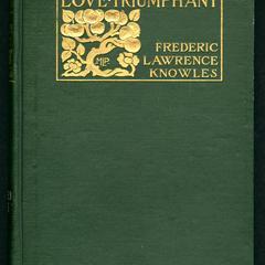 Love triumphant, a book of poems