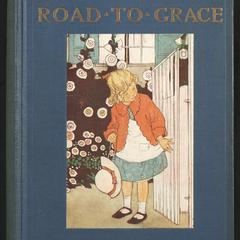 Emmy Lou's road to grace : being a little pilgrim's progress
