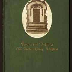 Porches and portals of old Fredericksburg, Virginia