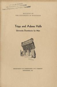Tripp and Adams Halls : University dormitories for men