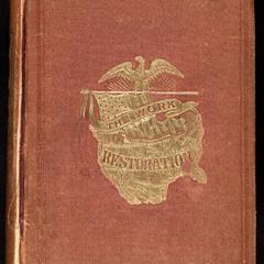 A picture of the desolated states and the work of restoration, 1865-1868