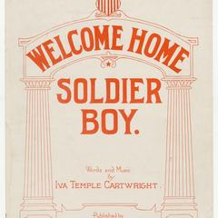 Welcome home soldier boy