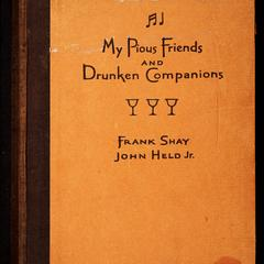 My pious friends and drunken companions : songs and ballads of conviviality