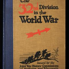 The 32nd Division in the World War, 1917-1919