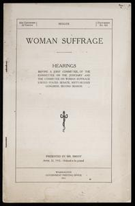 Woman suffrage : hearings before a joint committee of the Committee on the Judiciary and the Committee on Woman Suffrage, United States Senate, Sixty-second Congress, second session