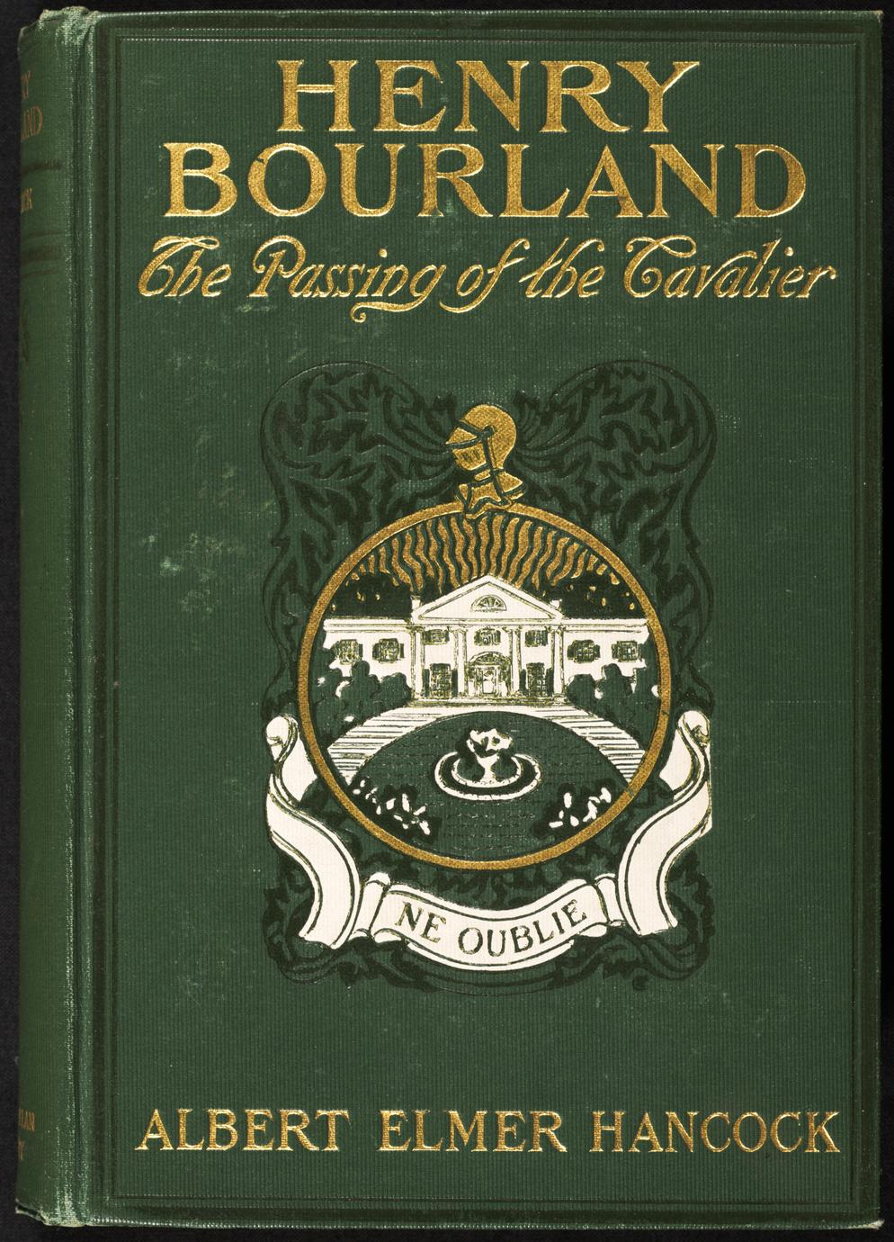 Henry Bourland : the passing of the cavalier (1 of 3)