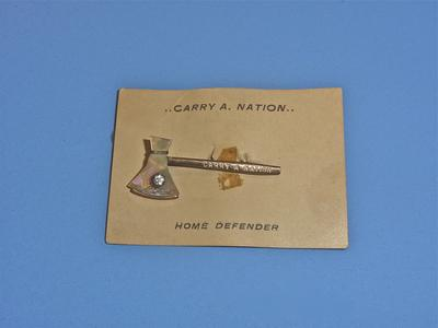 Carry A. Nation pin